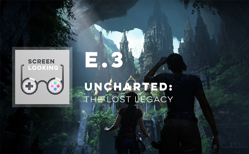E.3 – Uncharted: The Lost Legacy