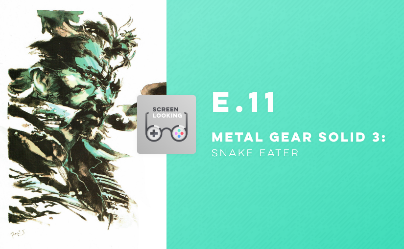 E.11 – Metal Gear Solid 3: Snake Eater