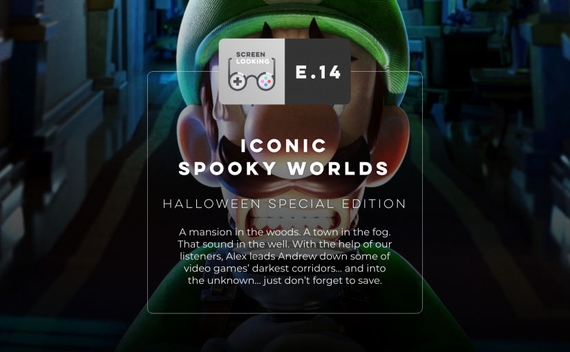 E.14 – Iconic Spooky Worlds: Halloween Special Edition